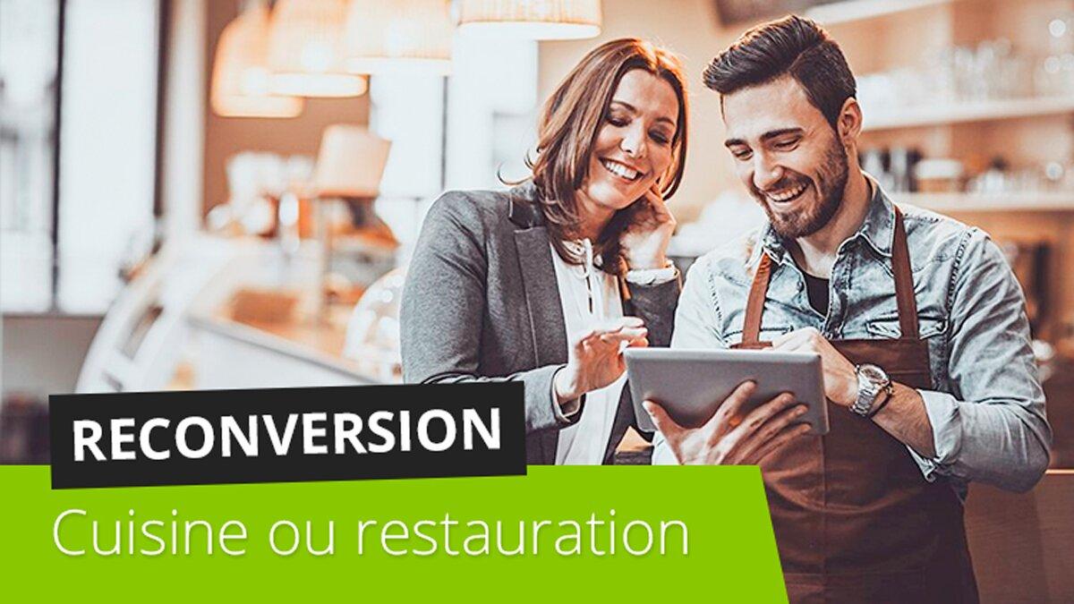 Comment Se Reconvertir Dans La Cuisine Ou La Restauration