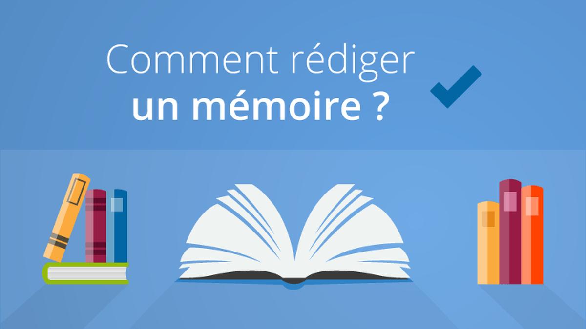 Comment Rediger Un Memoire Nos Conseils Pour Ecrire Son Memoire