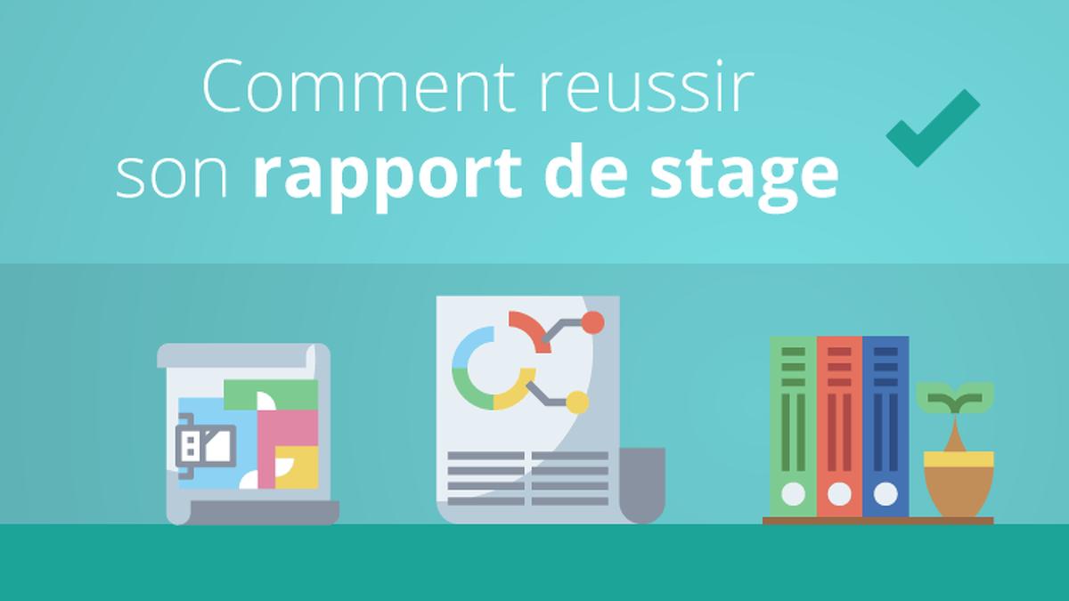Rapport De Stage Comment Le Réussir