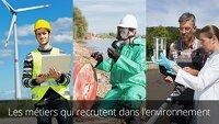 Les métiers qui recrutent dans l'environnement