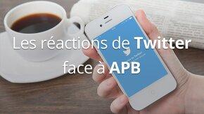 Les réactions concernant APB sur Twitter