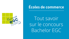 Tout savoir sur le concours Bachelor EGC
