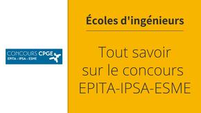 Tout savoir sur le concours EPITA-IPSA-ESME