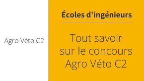 Tout savoir sur le concours Agro Veto C2