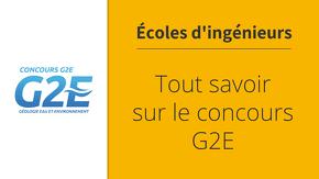 Tout savoir sur le concours G2E