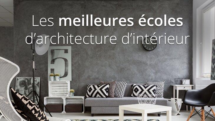 ecole d u0026 39 architecture d u0026 39 int u00e9rieur   le guide complet